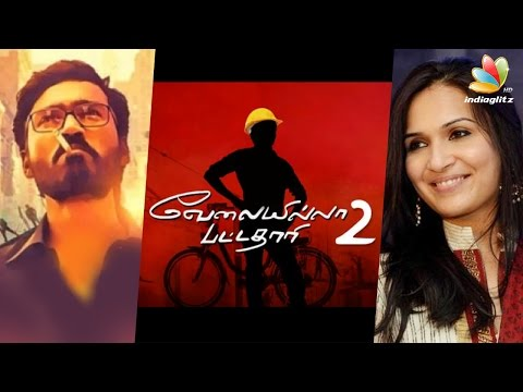 Dhanush Announces VIP 2 with Anirudh, Soundarya Rajinikanth  | Velaiyilla Pattathari Teaser