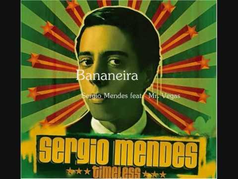 Sergio Mendes Feat. Mr. Vegas - Bananeira