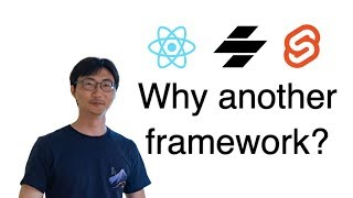 Why another framework (Svelte & Stencil) - Chenchen - Featured Talks