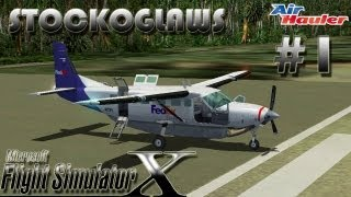 Lets Play FSX - Air Hauler Add on - Episode 1 (Off to Isle of Man)