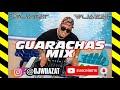 GUARACHA EN DESACATO MIX 🔥🎉 I BY DJ WUAZAT  THE BEST GUARACHA MIX 2022