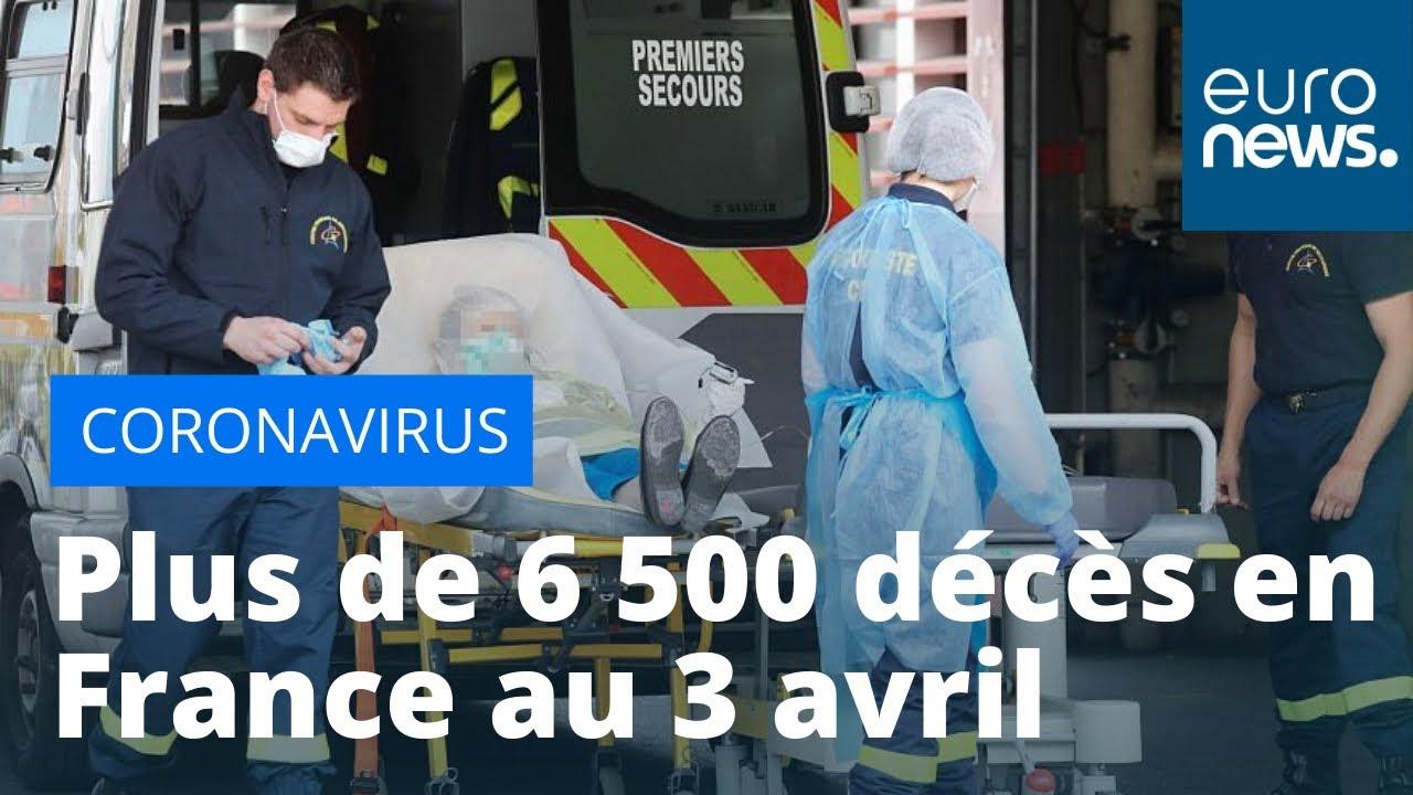 Coronavirus : au moins 6 507 décès en France depuis le début de l'épidémie de Covid-19