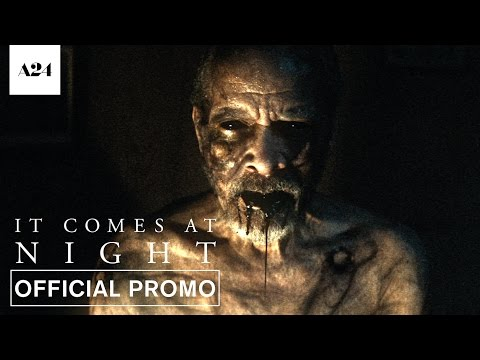 It Comes At Night | Bad Dreams | Official Promo HD | A24