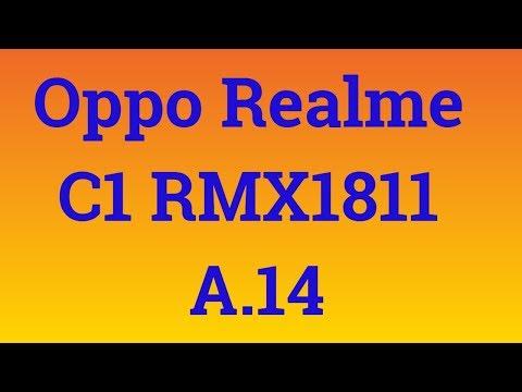 Realme C1 FLASH FILE|Oppo Realme C1 RMX1811 A 14|Realme C1