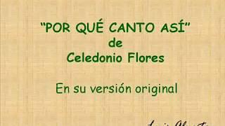 POR QUÉ CANTO ASÍ - en su versión original por Luis Alposta