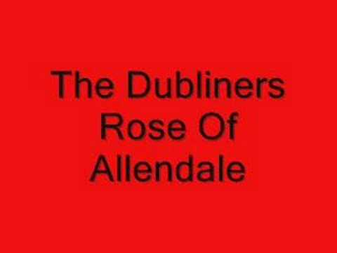 The Dubliners - Rose of Allendale