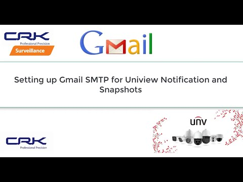 GMAIL SMTP settings for Uniview NVRs ++ Updated Security Google Settings ++