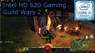 intel hd 620 gaming guild wars 2 i3 7100u i5 7200u i7 7500u kaby lake