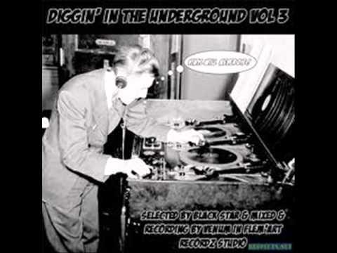 Diggin' In The Underground vol 3 part 2 - HipHop