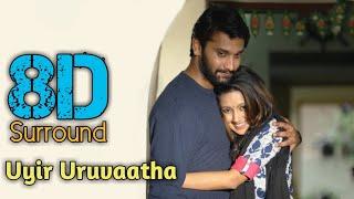 Uyir Uruvaatha 8D | Iravukku Aayiram Kanngal | Arulnithi | Mahima Nambiar | Sam C.S | 8D BeatZ