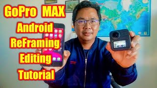 Tutorial reframe GoPro MAX with Android