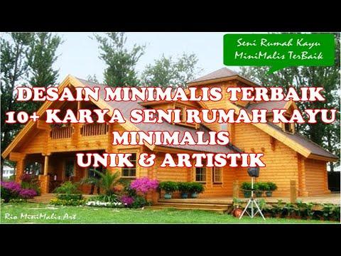 terbaik rumah kayu minimalis 1 dan 2 lantai - youtube