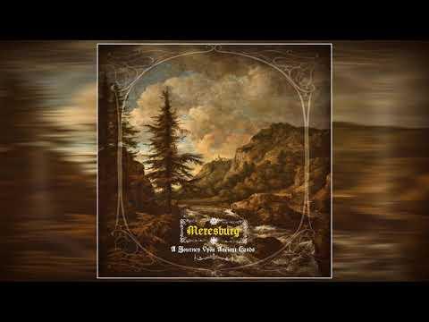 Meresburg  – A Journey Upon Ancient Lands (2021) (Full Album)
