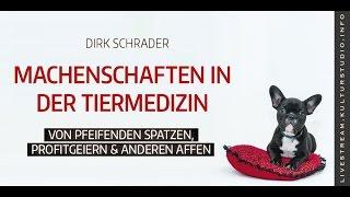 Machenschaften in der Tiermedizin - Dirk Schrader   KT 152