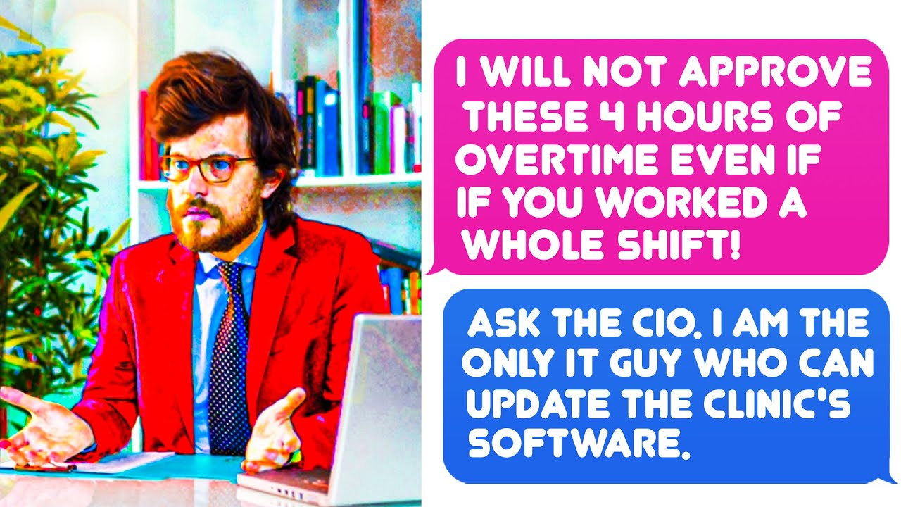 Boss Didn't Realize I'm The Only IT Guy Who Update Clinic's Software. Ask CIO! r/MaliciousCompliance