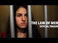 The Law Of Men Official Trailer (2017)