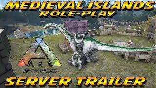 ark medievil islands role play server trailer