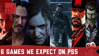 6 Ps4 Games We Expect To See On Playstation 5