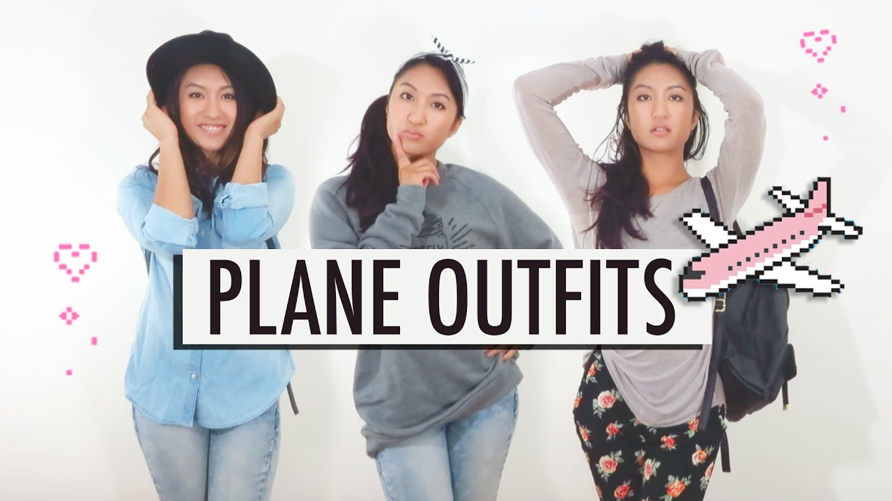 e14225c98899 WHAT TO WEAR ON A PLANE