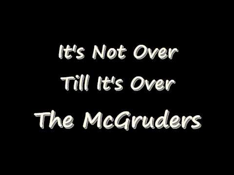 It's Not Over Till It's Over – The McGruders  (Gospel)