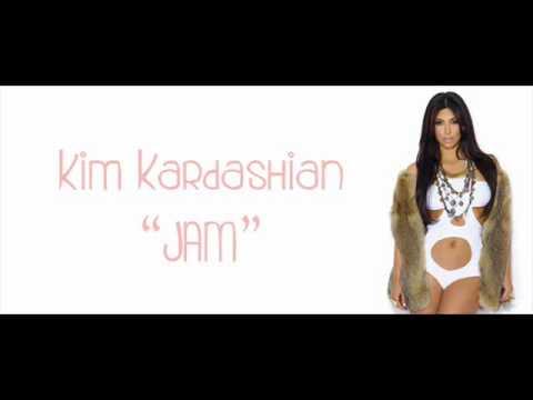 Kim Kardashian - Jam (new song 2011) with lyrics