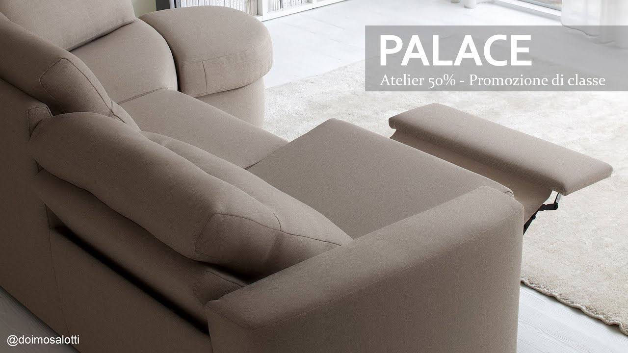 Divani Con Meccanismo Relax doimo salotti - palace sofa with mechanism relax.