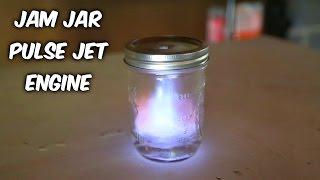 Jam Jar Pulse Jet Engine Test thumbnail