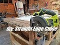 DIY Straight Edge Guide for Circular Saw