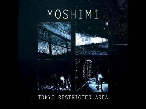 Yoshimi - Tokyo Restricted Area (Full Album) [HD]