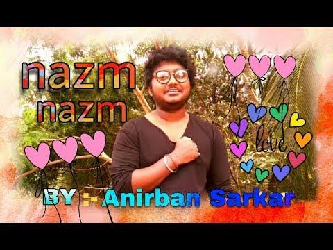 Nazam Nazam Sa Mere Feat.Anirban Sarkar | Bareilly Ki Barfi |Arko By Anirban Sarkar SIME.