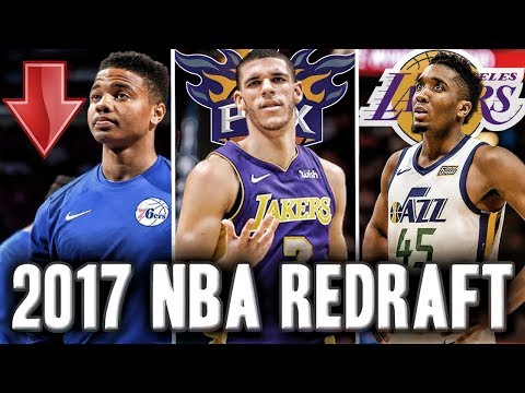 Redrafting The 2017 NBA Draft | Markelle Fultz Falls Out Of Top 5?