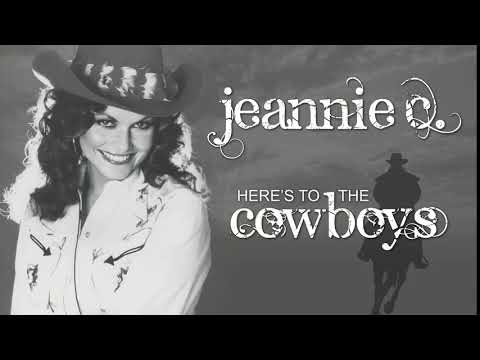 JEANNIE C. RILEY - Here's To The Cowboys