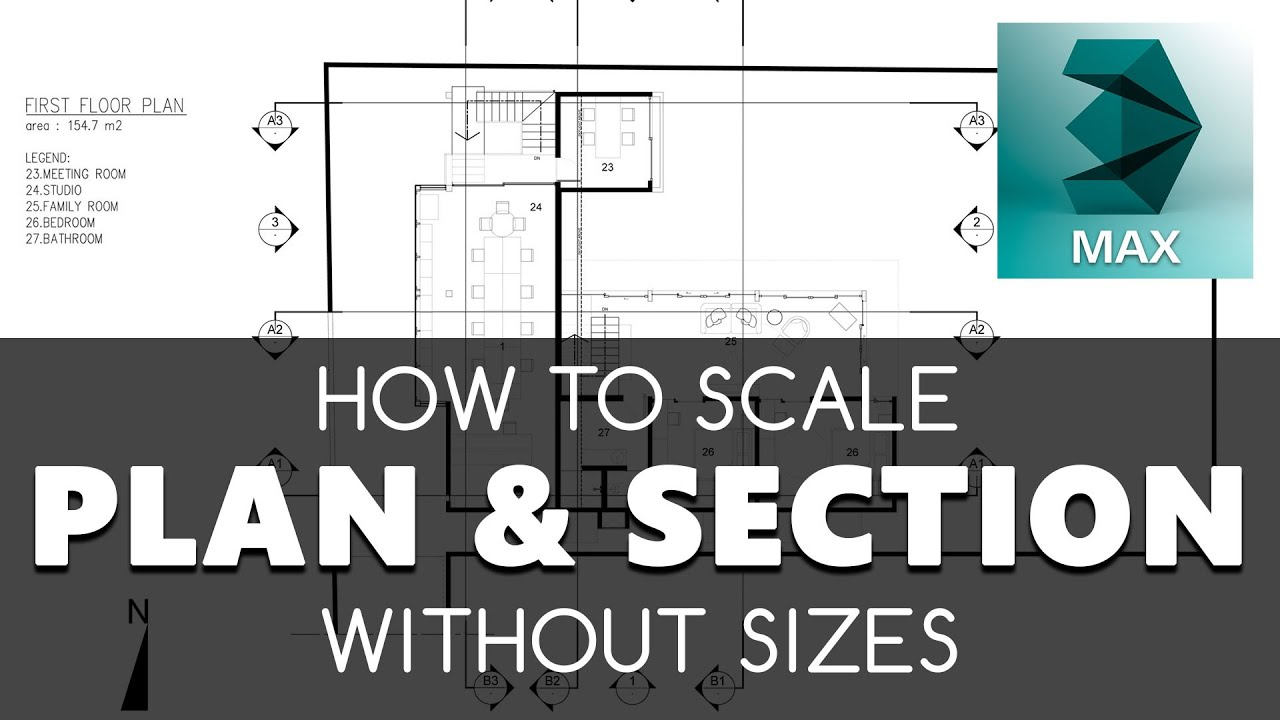 Plan & Section in 3D Max. Import - Scale. Without sizes. Easy & Fast ...