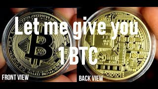 Get Paid To Give Away A Bitcoin! Let me give you 1 BTC!