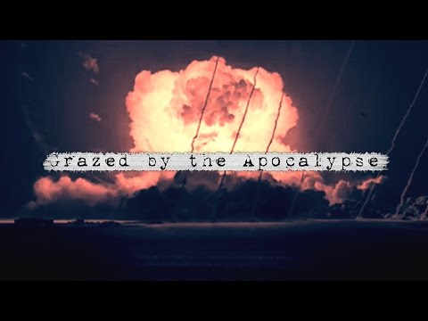 Grazed by the Apocalypse