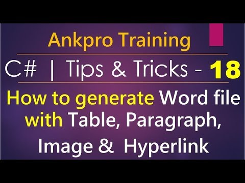 C# tips and tricks 18 - How to generate word file with paragraph, table,  image, hyperlink using DocX