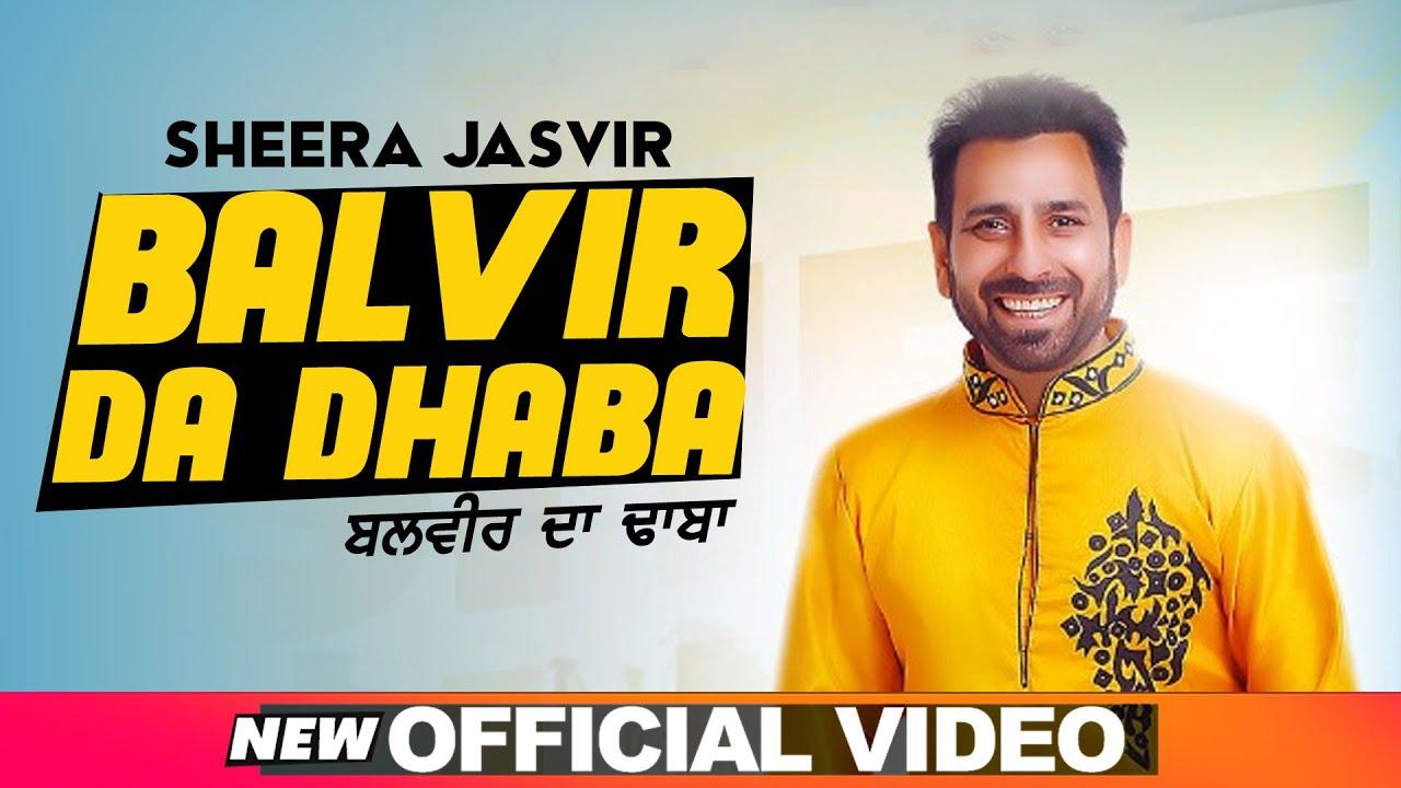 SHEERA JASVIR Live 3 | Balvir Da Dhaba (Official Video) | Exclusive Punjabi Song on NewSongsTV & Youtube | Speed Records