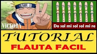 """Naruto - Victory en Flaua """"Con Notas Explicadas"""""""