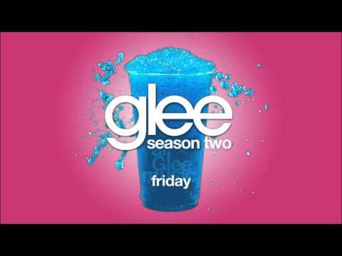 Friday | Glee [HD FULL STUDIO]