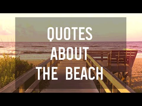 6 Quotes About the Beach