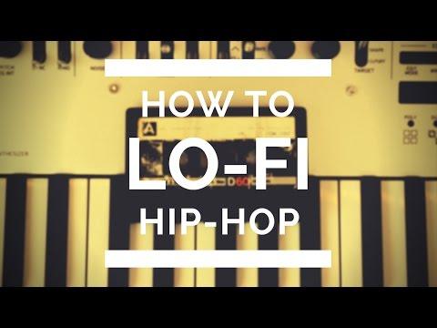How To LoFi Hip-Hop