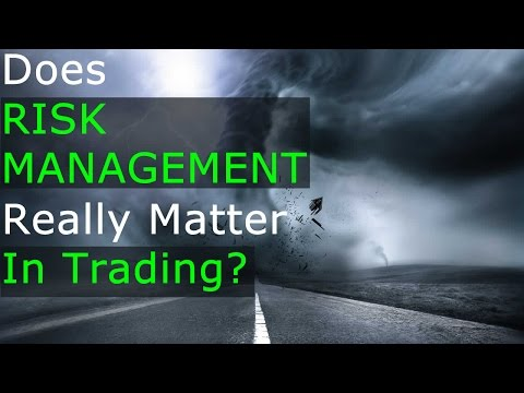 Does Risk Management Really Matter In Trading?