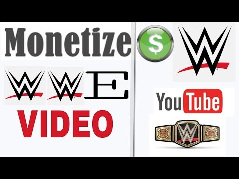 How to Monetize WWE Videos on Youtube  Monetize WWE Videos