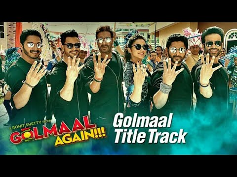 Song - Golmaal Title Track  Singers –...