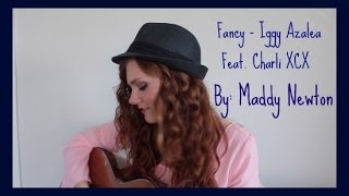 """Fancy"" Iggy Azalea Feat. Charli XCX - Maddy Newton Cover"