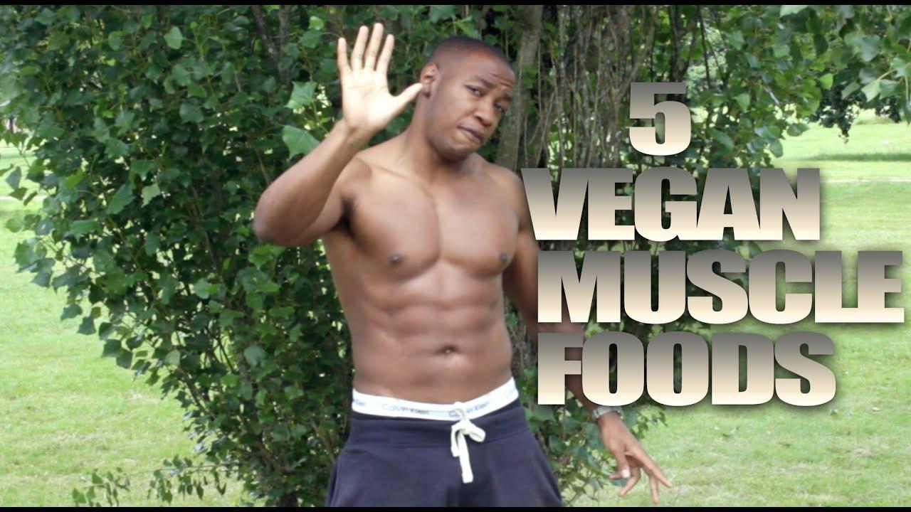 Top 5 Foods For Vegan Muscle Bodybuilding Dungubook Youtube
