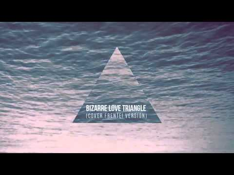 Bizarre Love Triangle (cover Frente! Version)