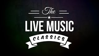 Live Music Classics (SongReel) | Tom Powell