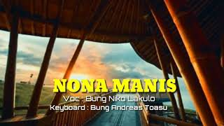 DAnsa portu Rapat abis _ By Bung Niko Lakulo _ Keyboard Bung Andreas Toasu _ NONA MANIS