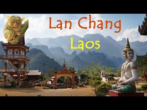 Laos - Lan Chang - Documentary